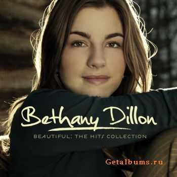 Bethany Dillon - Beautiful: The Hits Collection (2011)