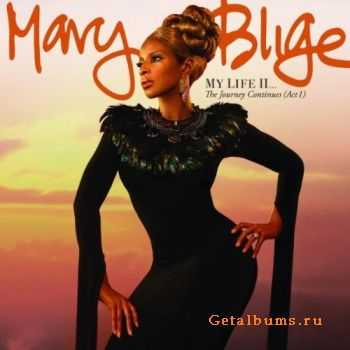 Mary J. Blige - My Life II... The Journey Continues (Act 1) (Deluxe Edition) (2011)