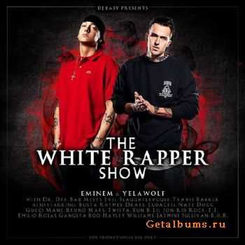 Eminem and Yelawolf - The White Rapper (2011)