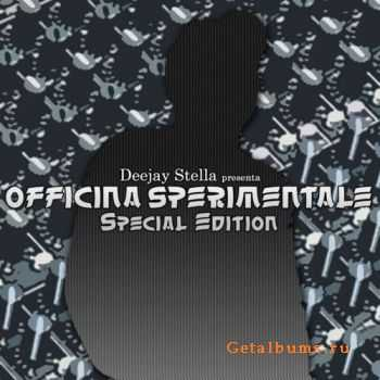 Deejay Stella - Officina Sperimentale (Special Edition) (2011)