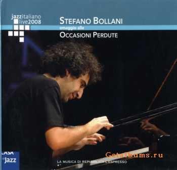 Stefano Bollani - Omaggio Alle Occasioni Perdute (2007)