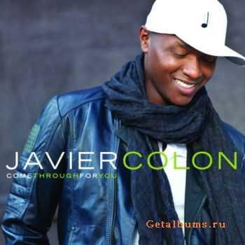 Javier Colon � Come Through For You (2011)
