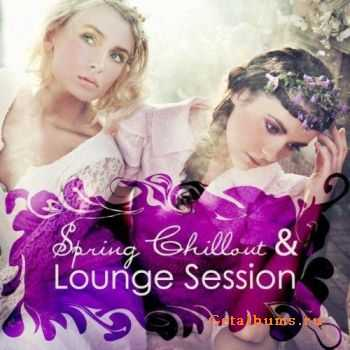 VA - Spring Chillout & Lounge Session (2011)