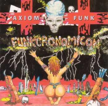 Axiom Funk - Funkcronomicon (1995)