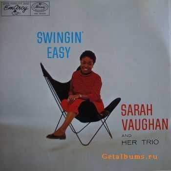 Sarah Vaughan And Her Trio - Swingin' Easy (1954)