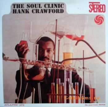 Hank Crawford - The Soul Clinic (1961)