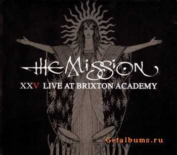 The Mission - XXV Live At Brixton Academy (2CD) (2011)