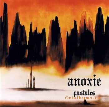 Anoxie - Pastales 1987