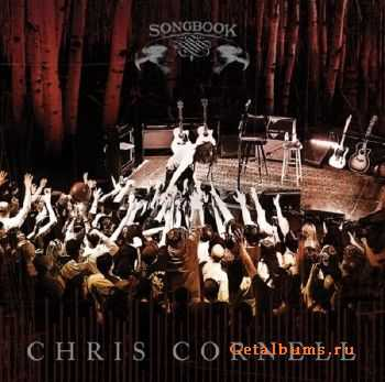 Chris Cornell - Songbook. Live (2011)