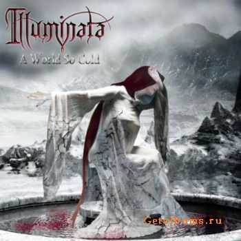 Illuminata - A World So Cold (2011)