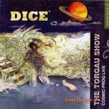 Dice - The Torgau Show (Live) (2007)