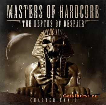 VA - Masters Of Hardcore XXXII - The Depths Of Despair (2011)