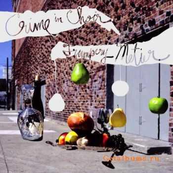 Crime In Choir - Trumpery Metier 2007
