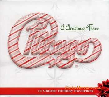 Chicago - O Christmas Three (2011) FLAC