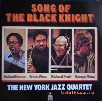 The New York Jazz Quartet - Song Of The Black Knight (1977)