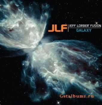 Jeff Lorber Fusion � Galaxy (2012)