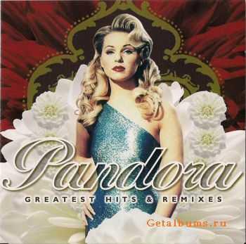Pandora - Greatest Hits & Remixes (2003)