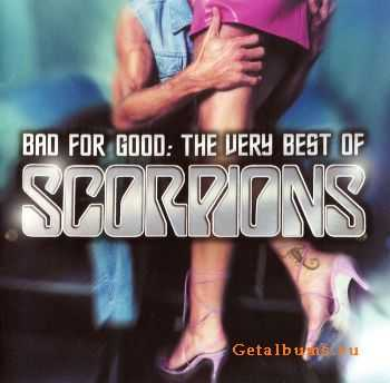 Scorpions - Bad For Good: The Very Best Of Scorpions (2002)