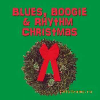 VA - Blues, Boogie & Rhythm Christmas (2007)