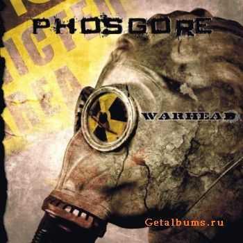 Phosgore - Warhead (2011)