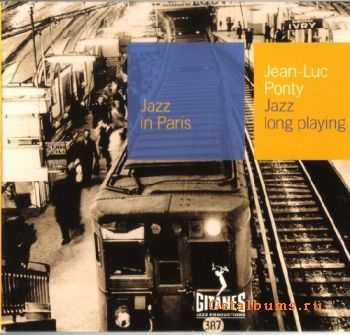 Jean-Luc Ponty - Jazz Long Playing (1964)  {Jazz in Paris �43}