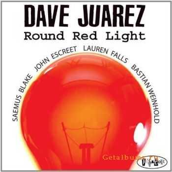 Dave Juarez – Round Red Light (2011)