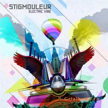 Stigmouleur � Electric Vibe (2011)