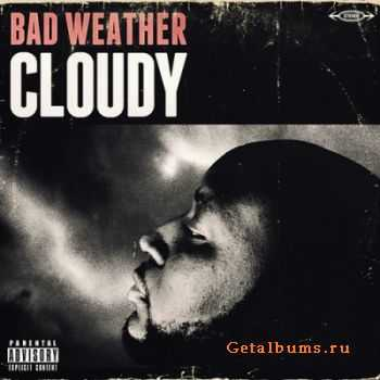 Cloudy - Bad Weather (2011)