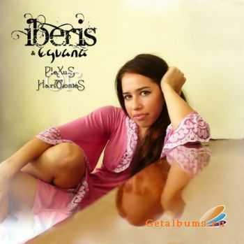 Iberis & Eguana - Plexus Of Harmonies (2011)