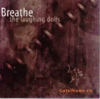 Breathe - The Laughing Dolls (2001)