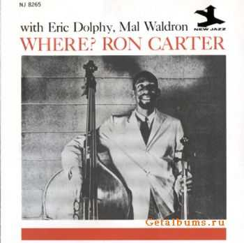 Ron Carter - Where? (1961)