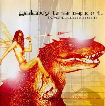 Galaxy Transport - Psychedelic Rockers (2001)