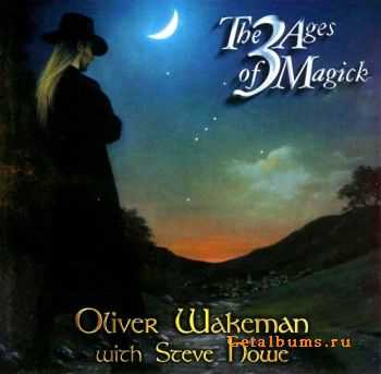 Oliver Wakeman & Steve Howe - The 3 Age of Magick 2001