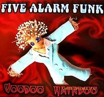 Five Alarm Funk - Voodoo Hairdoo 2008