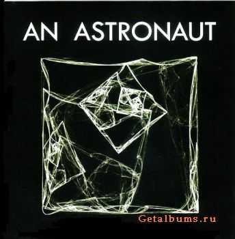 An Astronaut - An Astronaut (2011)