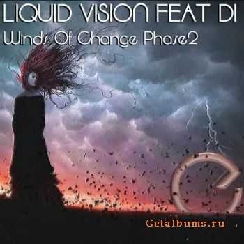 Liquid Vision feat Di - Winds Of Change Phase 2 (2011)