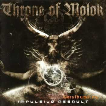 Throne Of Molok - Impulsive Assault (2011) Lossless