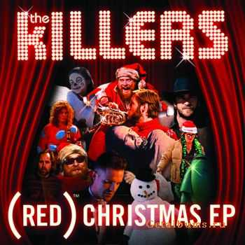 The Killers - (RED) Christmas [EP] (2011)
