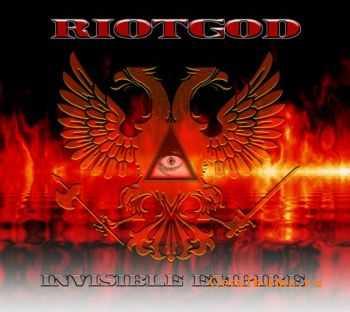 Riotgod - Invisible Empire (2011)