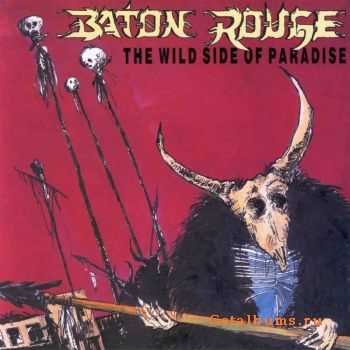 Baton Rouge - The Wild Side of Paradise (1988)