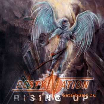 Destynation - Rising Up (2006)