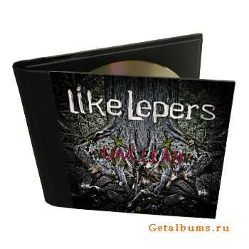Like Lepers - Unclean [EP] (2011)