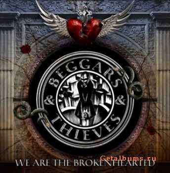 Beggars & Thieves - We Are The Brokenhearted (2011)