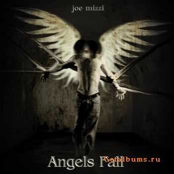 Joe Mizzi  - Angels Fall  (2011)