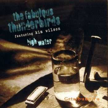 The Fabulous Thunderbirds - High Water (1997)