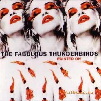 The Fabulous Thunderbirds - Painted On (2005)