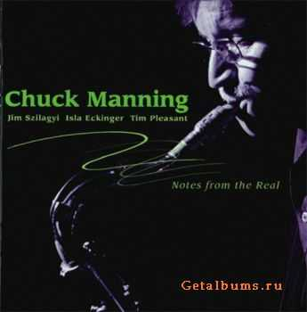 Chuck Manning - Notes from the Real (2008)