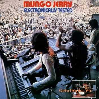 Mungo Jerry - Electronically Tested (1971)