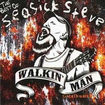 Seasick Steve - Walkin Man: The Best of Seasick Steve (2011)