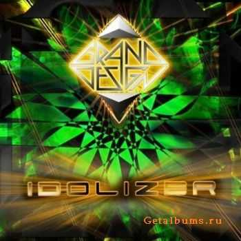 Grand Design - Idolizer  (2011)